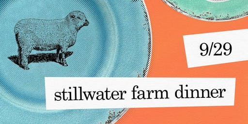 Stillwater Farm Dinner with guest Chef Jenny Boye