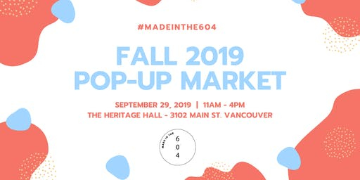 #Madeinthe604 - Fall 2019 Pop-Up Market