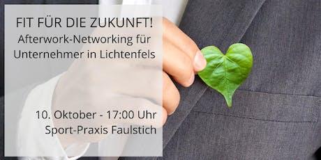 FIT FÜR DIE ZUKUNFT! Afterwork-Networking für Unternehmer Tickets
