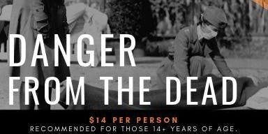 The Halloween Haunt: Danger from the Dead, Friday, October 18