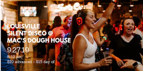 Louisville Silent Disco at Mac's Dough House tickets