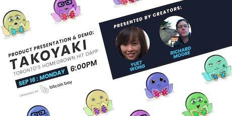 Product Demo And Presentation: Takoyaki tickets