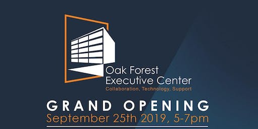 Oak Forest Executive Center Grand Opening