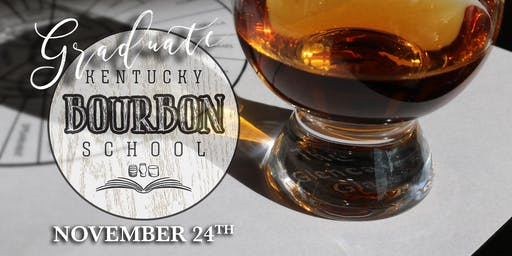 Finishing Bourbon • NOVEMBER 24 • GRADUATE KY Bourbon School (was Bourbon University) @ The Kentucky Castle