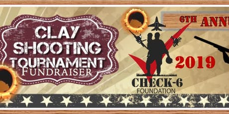 6th Annual CHECK-6 FOUNDATION Sport Shooting Charity Tournament 2019 tickets
