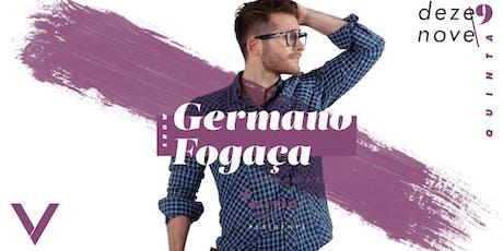 VIV Mizik - Show Germano Fogaça ingressos