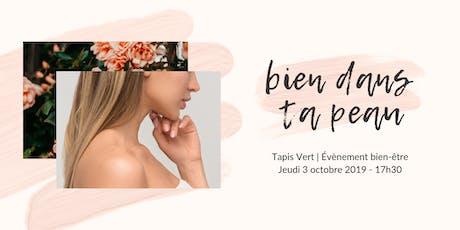 Bien dans ta peau ! / SkinCare Event tickets