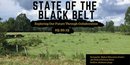 State of the Black Belt: Exploring Our Future Through Collaboration
