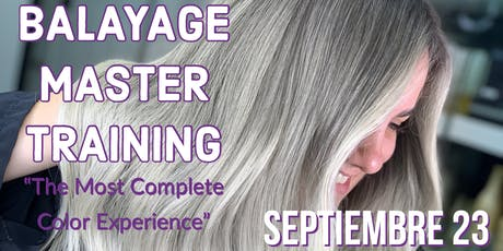 BALAYAGE MASTER TRAINING 3 tickets