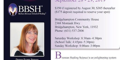 Hands of Light Workshop Energy Medicine Brennan Healing Science