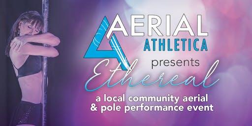 """Ethereal"" Aerial Athletica Studio Showcase (Circus Arts)"