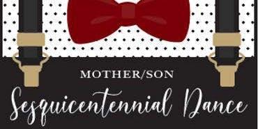 Mother-Son Sesquicentennial Dance 2019