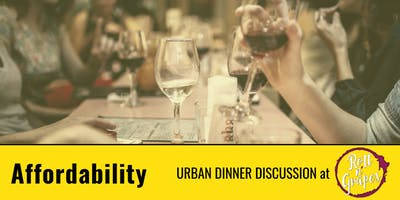 Urban Dinner Discussion: Affordability