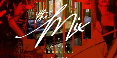 THE MIX ||Every Thursday Night|| @ APRES LOUNGE   tickets