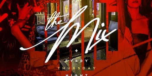 THE MIX ||Every Thursday Night|| @ APRES LOUNGE