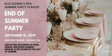 End of Summer Party by elle cuisine tickets