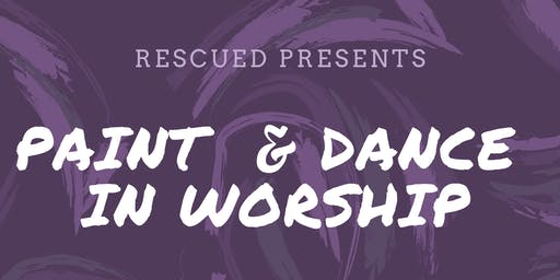 Paint & Dance in Worship