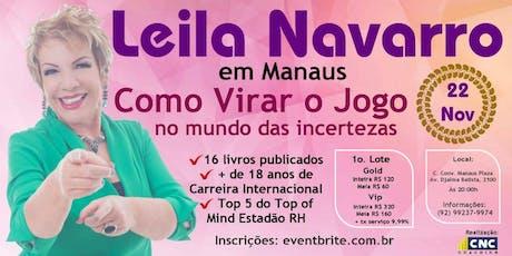 Leila Navarro em Manaus: Como Virar o Jogo no mund ingressos