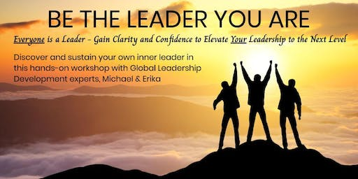 Be The Leader You Are!