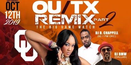 OU/Tx 2019: REMX Part 2 tickets