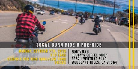 SoCal Burn Ride 6 PRE-RIDE: Monday, October 7, 2019 tickets