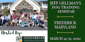 Frederick, MD - Jeff Gellman's 2 Day Dog Training...