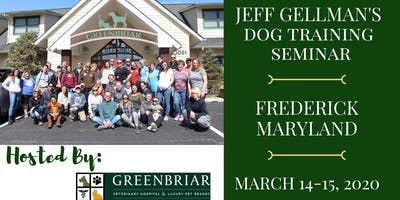 Frederick, MD - Jeff Gellman's 2 Day Dog Training Seminar