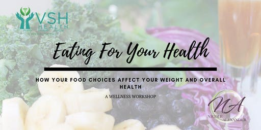 Eating For Your Health (free event)