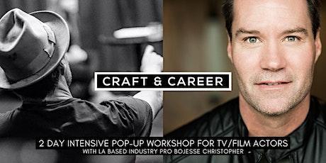 TV & FILM ACTING: CRAFT & CAREER POP-UP WORKSHOP (LOS ANGELES, CA) tickets