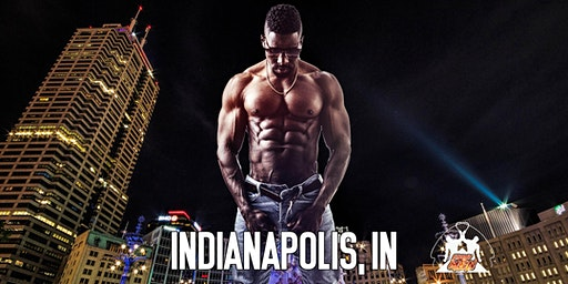 Ebony Men Black Male Revue Strip Clubs & Black Male Strippers Indianapolis, IN 8-10PM