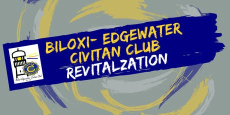 Biloxi- Edgewater Civitan Revitalization tickets