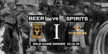 Beer vs. Spirits I:  Wild Game Night tickets