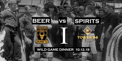 Beer vs. Spirits I:  Wild Game Night
