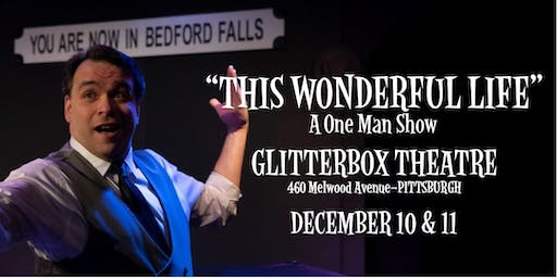 This Wonderful Life: A One Man Show