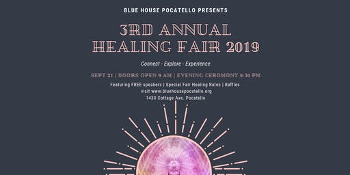 3rd Annual Healing Fair 2019 Blue House Pocatello