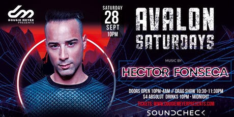 Avalon Saturdays - DJ/Producer/Remixer Hector Fonseca tickets