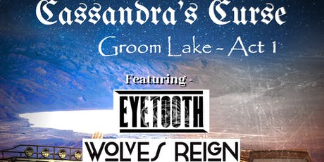 Cassandra's Curse CD Release with special guests Eyetooth and Wolves Reign tickets