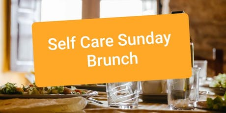 Self Care Sunday Brunch tickets