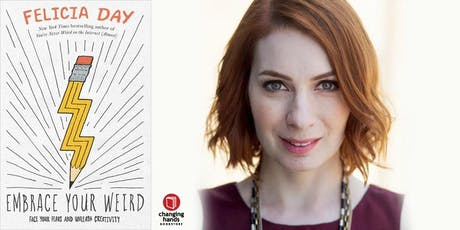 Changing Hands hosts Meet and Greet with Felicia Day: Embrace Your Weird tickets