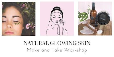 Natural Glowing Skin - Make and Take Workshop