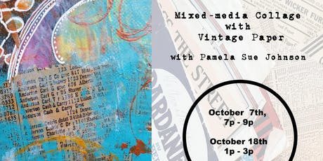 Mixed Media Collage with Vintage Paper with Pamela Sue Johnson tickets