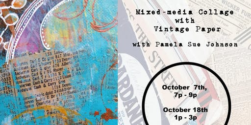 Mixed Media Collage with Vintage Paper with Pamela Sue Johnson