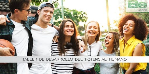 TALLER DE DESARROLLO DEL POTENCIAL HUMANO -TIJUANA