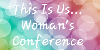 This Is Us..Battle Ready Women's Conference