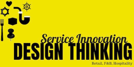 SERVICE INNOVATION THROUGH DESIGN THINKING tickets