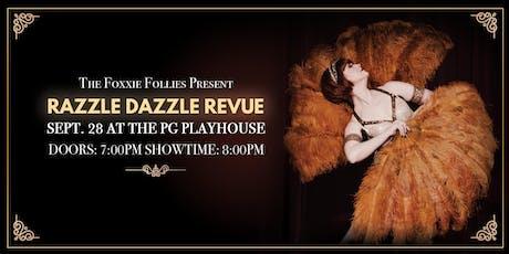 Razzle Dazzle Revue tickets