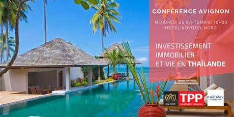 AVIGNON - Conférence: Vivre et Investir en Thaïlande billets
