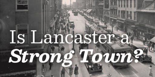 Is Lancaster a Strong Town?