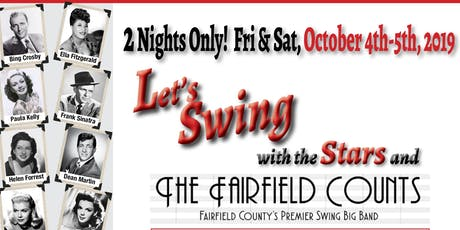 LET'S SWING with the STARS and the Fairfield Counts Big Band tickets