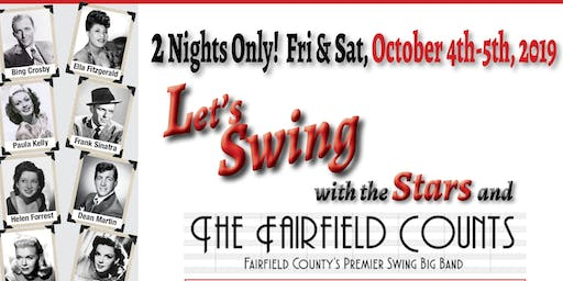 LET'S SWING with the STARS and the Fairfield Counts Big Band